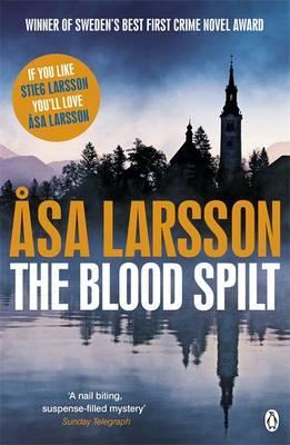 The Blood Spilt - Larsson, Asa