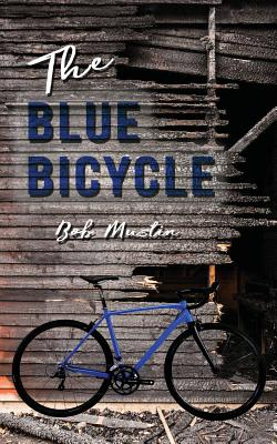 The Blue Bicycle - Mustin, Bob