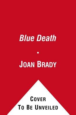 The Blue Death - Brady, Joan