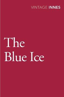 The Blue Ice - Innes, Hammond