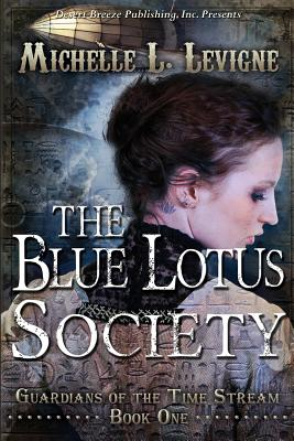 The Blue Lotus Society - Levigne, Michelle