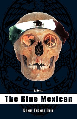 The Blue Mexican - Ruiz, Danny Thomas