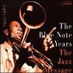The Blue Note Years, Vol. 2: Jazz Message