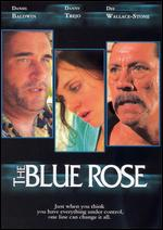 The Blue Rose - Foster Corder; Joe Knight