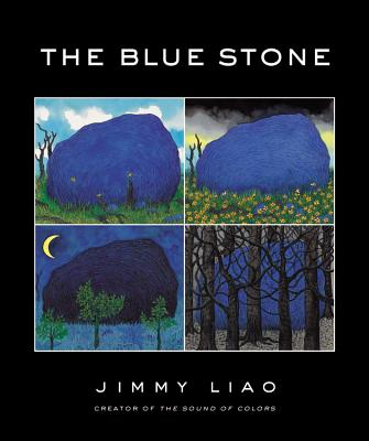 The Blue Stone: A Journey Through Life - Liao, Jimmy, and Thomson, Sarah L (Translated by)