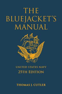The Bluejacket's Manual - Cutler, Thomas J.