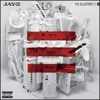 The Blueprint 3 - Jay-Z