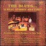The Blues... A Real Summit Meeting