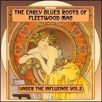 The Blues Roots of Fleetwood Mac - Various Artists