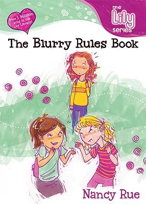 The Blurry Rules Book - Rue, Nancy N