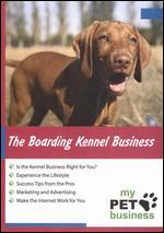 The Boarding Kennel Business