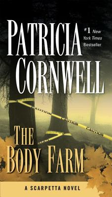 The Body Farm - Cornwell, Patricia, and Corwnell, Patricia