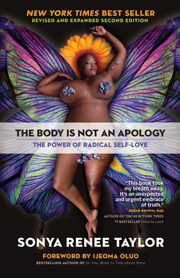 The Body Is Not an Apology - Taylor, Sonya Renee