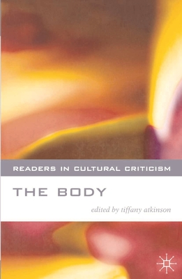 The Body - Atkinson, Tiffany