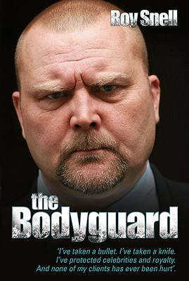 The Bodyguard - Snell, Roy