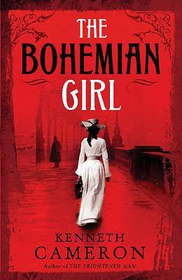 The Bohemian Girl: Denton Mystery Book 2 - Cameron, Kenneth