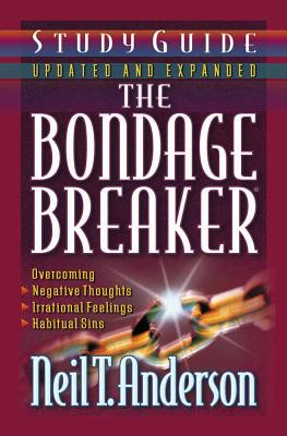 The Bondage Breaker Study Guide - Anderson, Neil T, Mr.