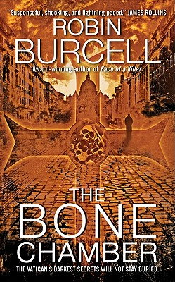 The Bone Chamber - Burcell, Robin