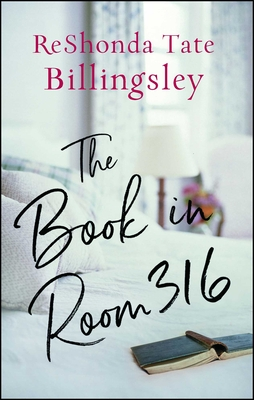 The Book in Room 316 - Billingsley, Reshonda Tate