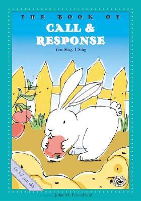 The Book of Call & Response - Feierabend, John M