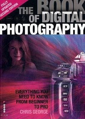 The Book of Digital Photography - George, Chris
