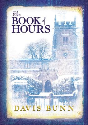 The Book of Hours - Bunn, T Davis