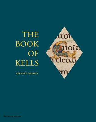The Book of Kells - Meehan, Bernard