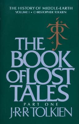 The Book of Lost Tales Part One -