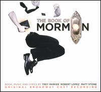 The Book of Mormon [Original Broadway Cast] - Original Broadway Cast
