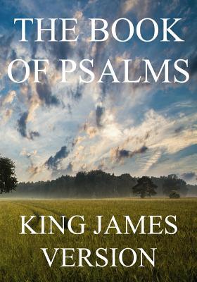 The Book of Psalms (KJV) - Bible, King James