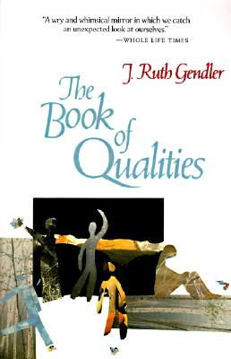 The Book of Qualities - Gendler, J Ruth