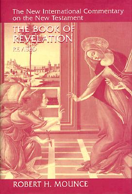 The Book of Revelation - Mounce, Robert H.
