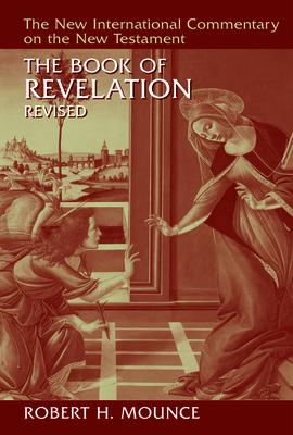 The Book of Revelation - Mounce, Robert H.