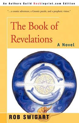 The Book of Revelations - Swigart, Rob