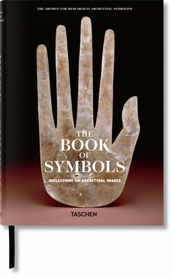 The Book of Symbols: Reflections on Archetypal Images - Archive for Research in Archetypal Symbolism, and Ronnberg, Ami (Editor), and Martin, Kathleen (Editor)