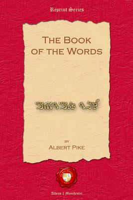 The Book of the Words - Pike, Albert