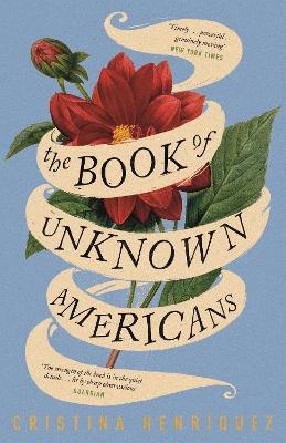 The Book of Unknown Americans - Henriquez, Cristina