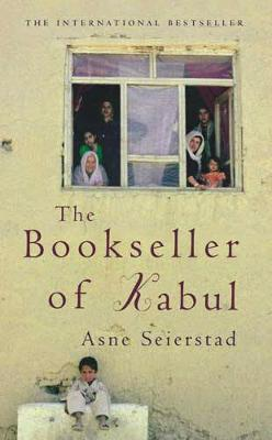 The Bookseller of Kabul - Seierstad, Asne