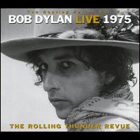 The Bootleg Series, Vol. 5: Bob Dylan Live 1975 - The Rolling Thunder Revue - Bob Dylan