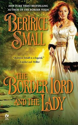 The Border Lord and the Lady - Small, Bertrice