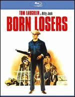 The Born Losers [Blu-ray] - Tom Laughlin