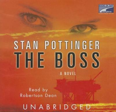 The Boss - Pottinger, Stan, and Dean, Robertson (Read by)