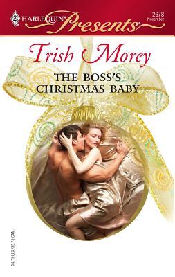 The Boss's Christmas Baby - Morey, Trish