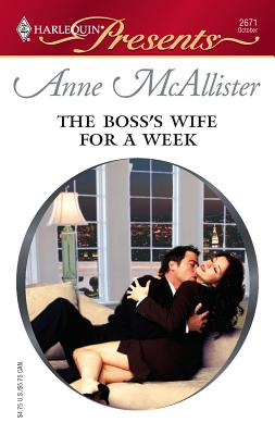 The Boss's Wife for a Week: In Bed with the Boss - McAllister, Anne