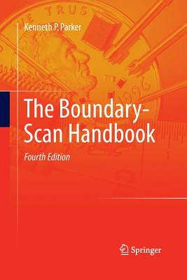 The Boundary-Scan Handbook - Parker, Kenneth P