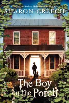 The Boy on the Porch - Creech, Sharon