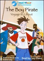 The Boy Pirate: Voyage to Lilliput