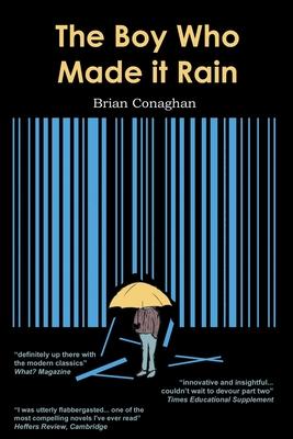 The Boy Who Made it Rain - Conaghan, Brian