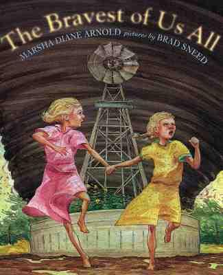 The Bravest of Us All - Arnold, Marsha Diane
