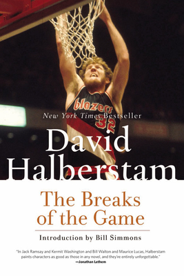 The Breaks of the Game - Halberstam, David